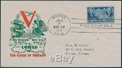 #906 V' The Cause Of Freedom First Day Cover Cachet July 7,1942 Bs339