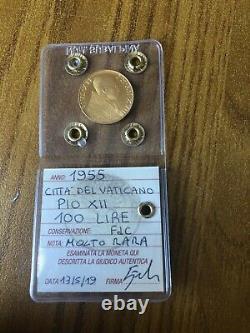 CITTA' DEL VATICANO PIO XII 100 LIRE 1955 ORO MOLTO RARA sigillata FDC SUBALPINA